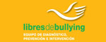 LIBRES DE BULLYING